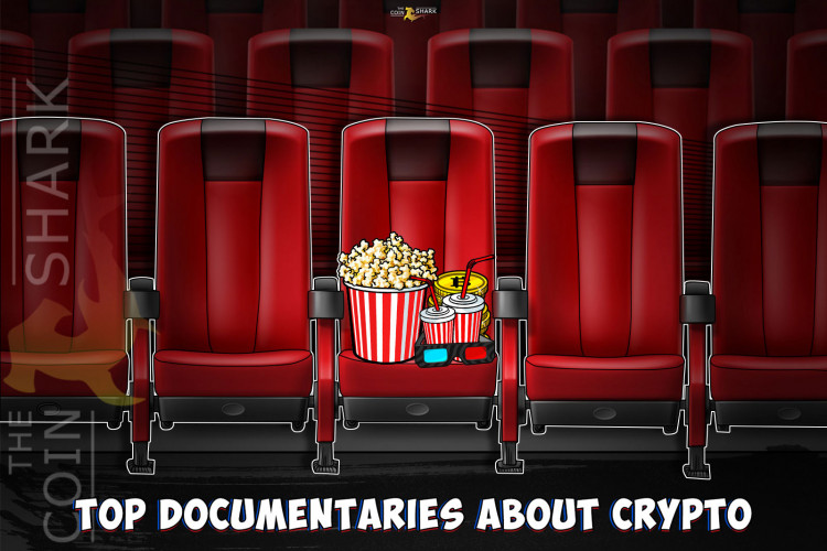 Top 15 Documentaries About Bitcoin, Blockchain, and Cryptocurrency