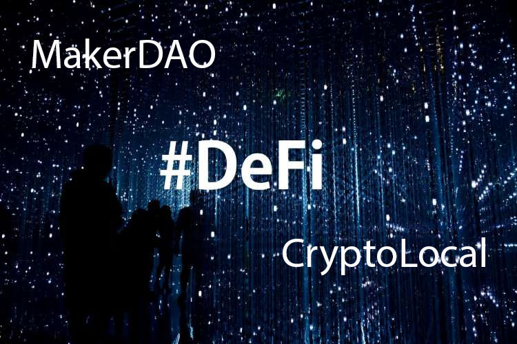 MakerDAO And CryptoLocal Form A Partnership